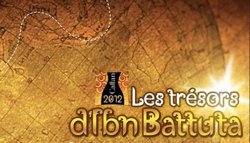 Caftan 2012 : Les Trésors d'Ibn Battuta